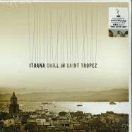 Front View : Ituana - CHILL IN SAINT TROPEZ (LP) - Music Brokers / VYN014 / 8186145