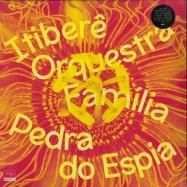 Front View : Itibere Orquestra Familia - PEDRA DO ESPIA (LP) - Far Out Recordings / FARO206LP