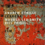 Front View : Andrew Cyrille & Wadada Leo Smith & Bill Frisell - LEBROBA (LP) - ECM Records / ECM 2589 / 7705563