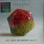 Front View : Subjective - ACT ONE: MUSIC FOR INANIMATE OBJECTS (2LP) - Masterworks / 19075871781