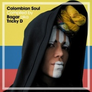 Front View : VA compiled By Bagar aka Tricky D - COLOMBIAN SOUL (CD) - BBE Music / BBECCD 542