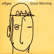 Front View : Effgee - GOOD MORNING (180G VINYL) - Fellice / FELLICE001