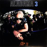 Front View : Alabama 3 - STEP 13 (LTD ORANGE VINYL + BONUSTRACKS) - Submarine Cat / 12SUBC31C
