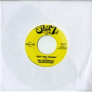NOT TOO YOUNG (7 INCH)