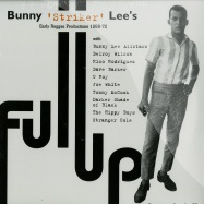 Front View : Bunny Striker Lee - FULL UP (LP) - Pressuer Sounds / PSLP0085