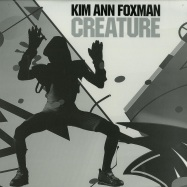 Front View : Kim Ann Foxman - CREATURE (INCL. SIMONCINO & A/JUST/TED REMIXES) - Firehouse / Firehouse003