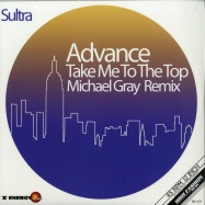 Front View : Advance - TAKE ME TO THE TOP (MICHAEL GRAY REMIX) (COLOURED EDITION) - High Fashion Music / MS 475 - COLOR