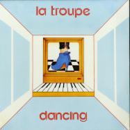 Front View : La Troupe - DANCING - Erezioni / ERZ-006