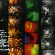 Front View : Aki Onda + Paul Clipson - MAKE VISIBLE THE GHOSTS - audioMER / AUDIOMER018LP