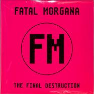 Front View : Fatal Morgana - THE FINAL DESTRUCTION (2LP) - Mecanica / MEC047