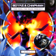 Front View : Boykz & Chapman - THE FEEL THE RUSH PROJECT PART 1 - Peace On Wax / POW009