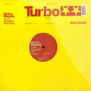 Front View : Mateo Murphy - LOVE EXPRESS (CHRIS LIEBING & UMEK REMIXES) - Turbo 012
