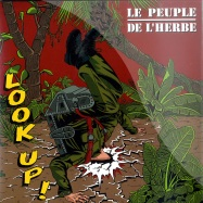 Front View : Le Peuple De L herbe - LOOK UP! (7 INCH) - Discograph / 6155536