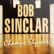 Front View : Bob Sinclar - CHAMPS ELYSEES (3X12) - champlp1
