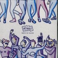 Front View : Various Artists - PARTIE DE PLAISIR - Petrole / PTRL008
