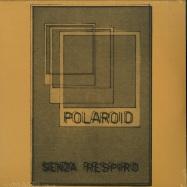 Front View : Polaroid - SENZA RESPIRO (LP) - Dark Entries / DE219