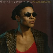 Front View : Nicole Willis & Banda Palomita - MY SOUL SENSATION (LP) - Persephone Records / PERSE005LP