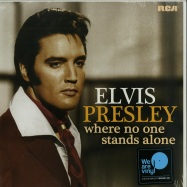 Front View : Elvis Presley - WHERE NO ONE STANDS ALONE (LP + MP3) - RCA Records / 8316370