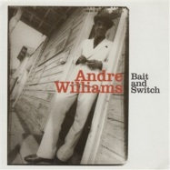 Front View : Andre Williams - BAIT AND SWITCH (LP) - Norton Records / ED288 / 00117615