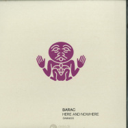 Front View : Barac & Ursul - HERE & NOWHERE - Shamandrum / SHMN003