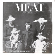 Front View : Matt Mor - PEACE WAS NEVER AN OPTION (KWARTZ RMX) - MEAT RECORDINGS / MR013