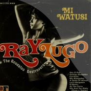 Front View : Ray Lugo & The Boogaloo Destroyers - MI WATUSI (LP) - Freestyle Records / fsrlp087