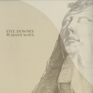 Front View : Stee Downes - MANY WAYS - Luxor Records / LXR001