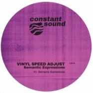 Front View : Vinyl Speed Adjust - SEMANTIC EXPRESSIONS (MIKE SHANNON & DOUBTINGTHOMAS MIXES) (140 G VINYL) - Constant Sound / CS 016