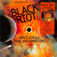 Front View : Various Artists - BLACK RIOT: EARLY JUNGLE, RAVE AND HARDCORE (2LP + MP3) - Soul Jazz / SJRLP452 / 05195291