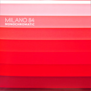 Front View : Milano 84 - MONOCHROMATIC EP (+CD) - Lost Generation Records / LGV001