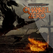Front View : Channel Zero - FEED EM WITH A BRICK (2LP) - Roadrunner Records / 22234836