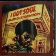 I GOT SOUL - BLAXPLOITATION MOOD (CD)