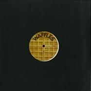 Front View : Waffles - WAFFLES005 - Waffles / Waffles005