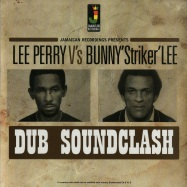 Front View : Lee Perry vs Bunny Striker Lee - DUB SOUNDCLASH (180G LP) - Jamaican / JRLP069 / 168971