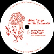 Front View : Alex Virgo - LET ME THROUGH - Pomme Frite / PFRITE001