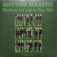 Front View : Rhythm Makers - MONTEREY / SOUL ON YOUR SIDE (7 INCH) - Dynamite Cuts  / DYNAM7077
