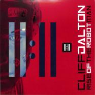 Front View : Cliff Dalton - RISE OF THE ROBOT MAN (LP) - Specimen / SPEC021