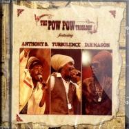 THE POW POW TRIOLOGY (CD)