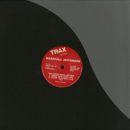 Front View : Marshall Jefferson - MOVE YOUR BODY (THE HOUSE MUSIC ANTHEM) - Trax Records / TX117