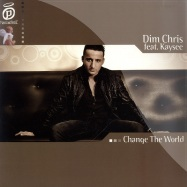 Front View : Dim Chris feat. Kaysee - CHANGE THE WORLD - Paradise086