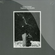 Front View : Kamran Sadeghi - TOGETHER WE BREATHE (2X12INCH, VINLY ONLY) - All Inn Records / ALLINN0223