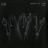 Front View : Agents Of Time - MAGMA / OBSIDIAN - Ellum Audio / ELL034