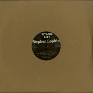 Front View : Stephen Lopkin - SEMAPHORE HILL - Titanic City / TC-005