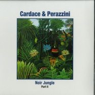 Front View : Cardace & Perazzini - NOIR JUNGLE PART 2 (2X12 INCH LP) - Dissonant / DS033