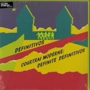 Front View : Definitivos - COURTRAI MODERN: DEFINITE DEFINITIVOS (LP) - Mayway Records / MAYWAY005LP