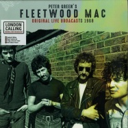 Front View : Fleetwood Mac - ORIGINAL LIVE BROADCASTS 1968 (LTD GREEN 180G LP) - London Calling / LCLPC5008 / 9027420