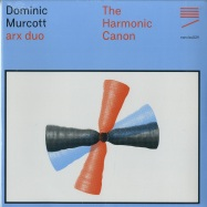 Front View : Dominic Murcott ft. Arx Duo - THE HARMONIC CANON - Nonclassical Records / nonclss029