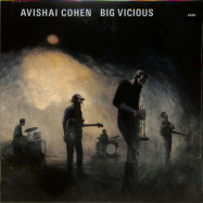 Front View : Avishai Cohen - BIG VICIOUS (LP) - ECM Records / 0860630