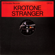 Front View : Krotone - STRANGER - Of Paradise / OP015