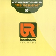 Front View : Nick & Danny Chatelain - ME RESUELVE - Bambossa / BAM09